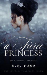 Review: A Fierce Princess by S.E. Rose