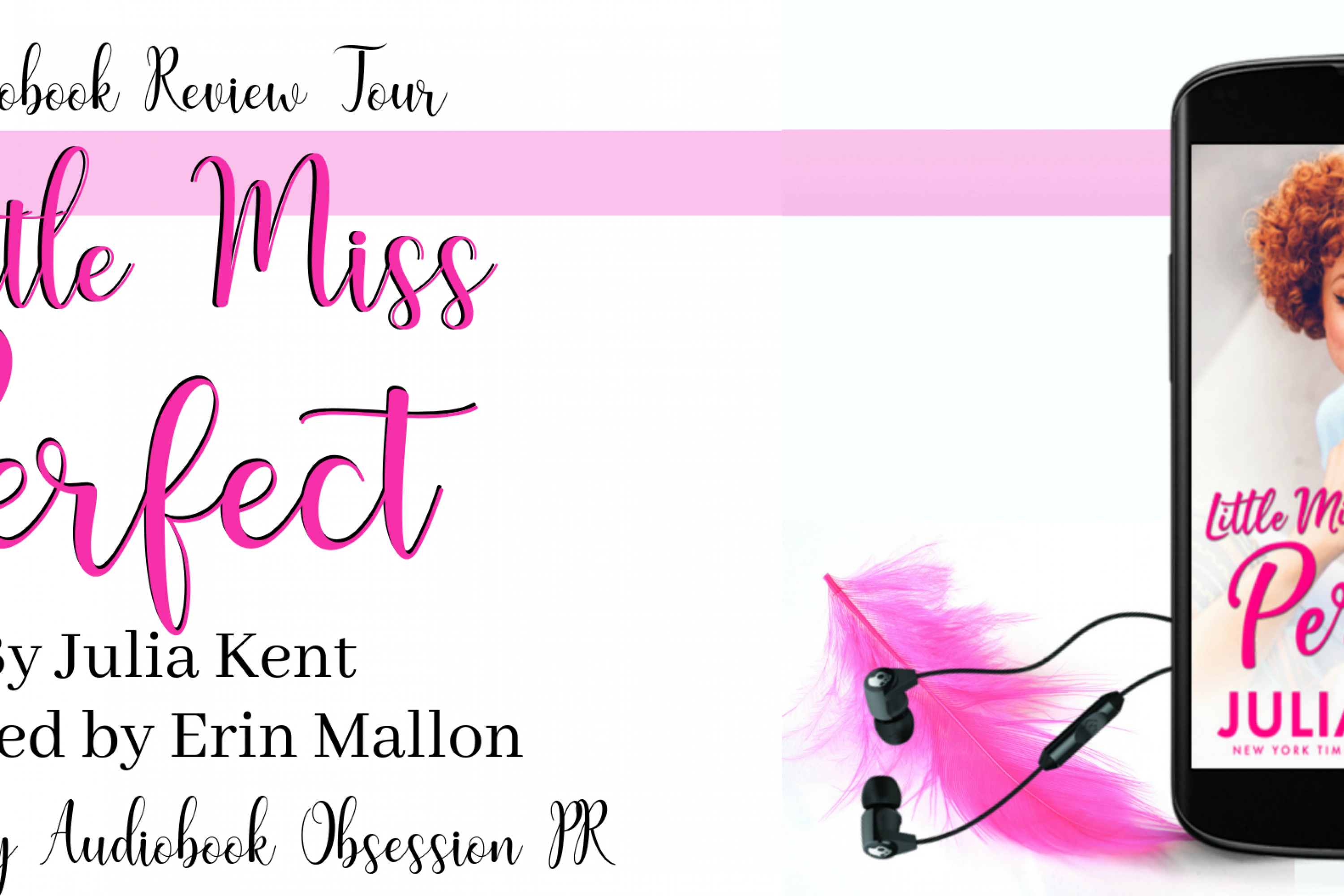 Audiobook Review Tour: Little Miss Perfect by Julia Kent
