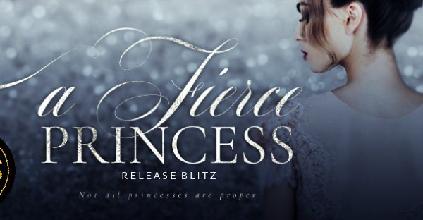 Release Blitz: A Fierce Princess by S.E. Rose