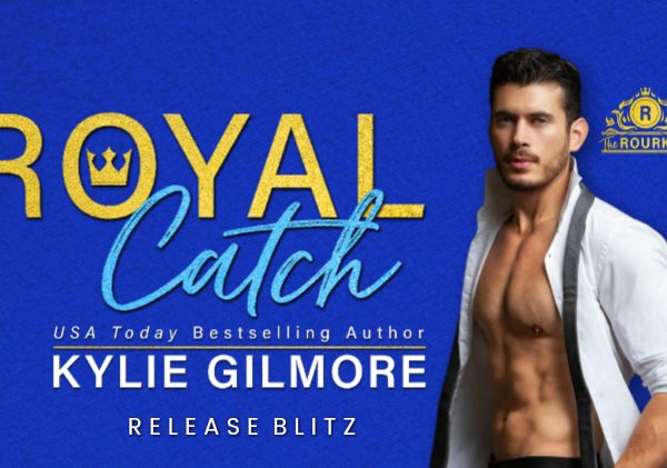 Release Blitz: Royal Catch by Kylie Gilmore