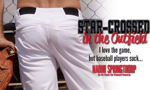New Release: Star-Crossed in the Outfield by Naomi Springthorp