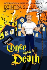 New Release: Once Upon a Death by Dzintra Sullivan