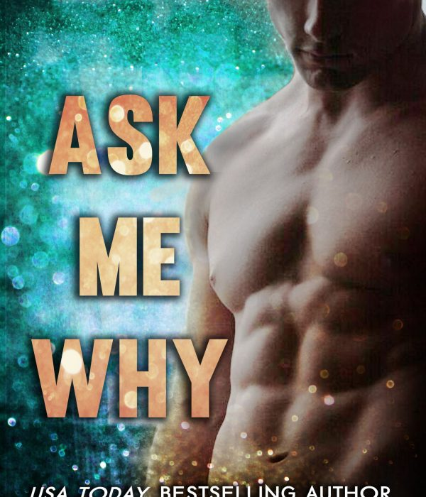 Review: Ask Me Why by Harloe Rae
