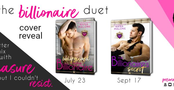 Dual Cover Reveal: The Billionaire Duet by Nana Malone