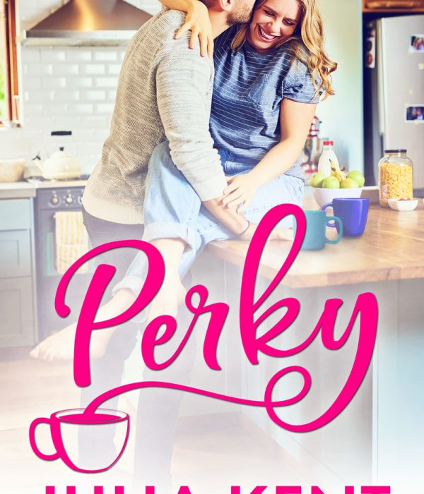 Review: Perky by Julia Kent