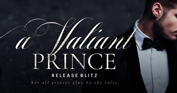 Release Blitz: A Valiant Prince by S.E. Rose