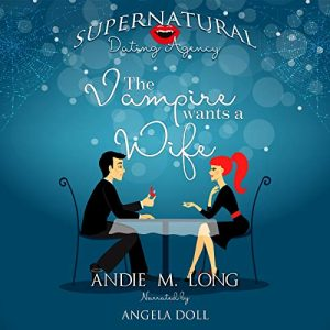 Audiobook Review: The Vampire Wants a Wife by Andie M. Long