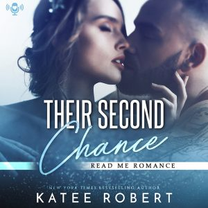 Audiobook Review: Their Second Chance by Katee Robert