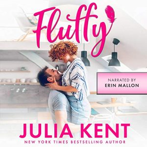 Audiobook Review: Fluffy by Julia Kent