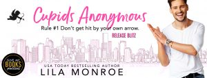 Release Blitz: Cupids Anonymous by Lila Monroe