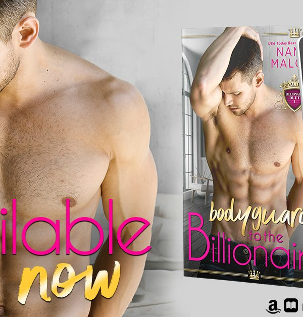 Release Blitz: Bodyguard to the Billionaire by Nana Malone