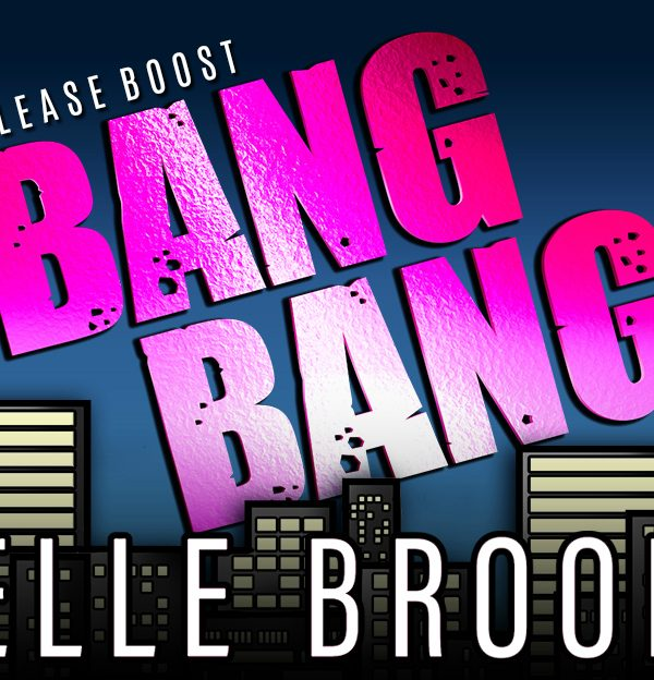 Release Boost: Bang Bang by Belle Brooks