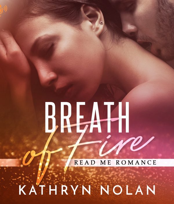Audiobook Review: Breath of Fire by Kathryn Nolan
