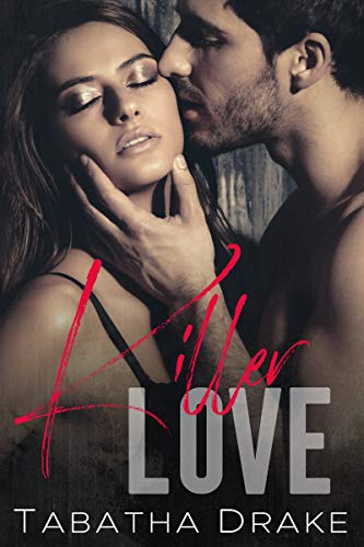 Review: Killer Love by Tabatha Drake