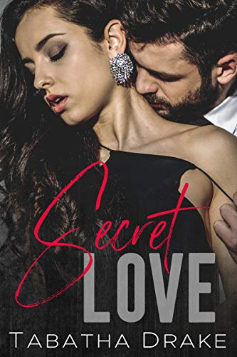 Review: Secret Love by Tabatha Drake