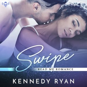Audiobook Review: Swipe by Kennedy Ryan