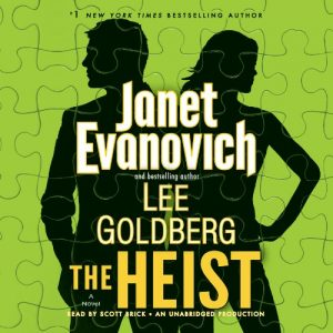 Audiobook Review: The Heist by Janet Evanovich and Lee Goldberg