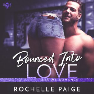 Audiobook Review: Bounced Into Love by Rochelle Paige