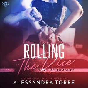 Audiobook Review: Rolling The Dice by Alessandra Torre