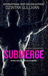 New Release: Submerge by Dzintra Sullivan