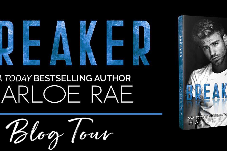 Book Tour: Breaker by Harloe Rae