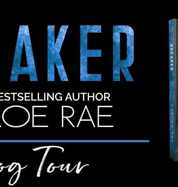 Book Tour: Breaker by Harloe Rae