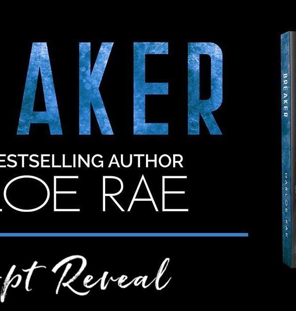 Excerpt Reveal: Breaker by Harloe Rae