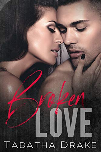 Review: Broken Love by Tabatha Drake