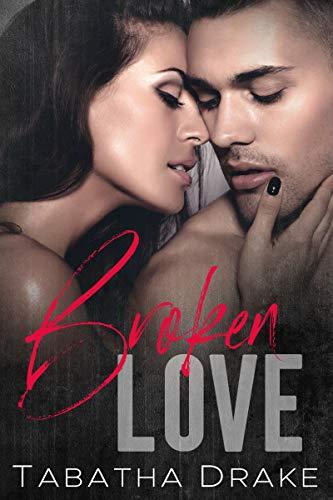 Review: Broken Love by Tabatha Drake