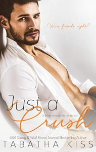 Review: Just a Crush by Tabatha Kiss