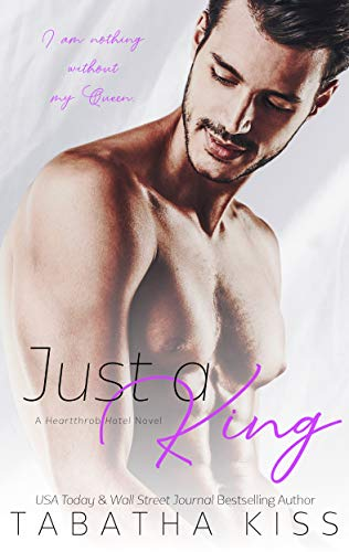 Review: Just a King by Tabatha Kiss