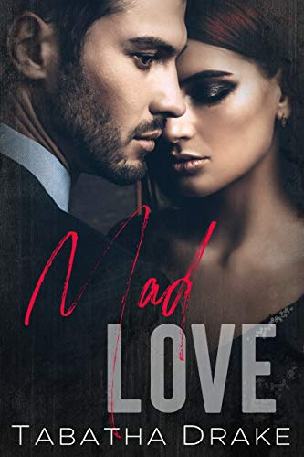 Review: Mad Love by Tabatha Drake