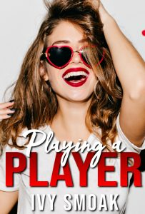 Review: Playing a Player by Ivy Smoak