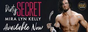 Release Blitz: Dirty Secret by Mira Lyn Kelly
