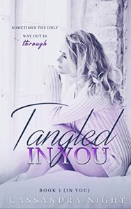 Review: Tangled IN YOU by Cassandra Night