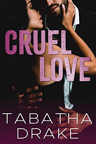 Review: Cruel Love by Tabatha Drake