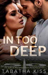 Review: In Too Deep by Tabatha Kiss