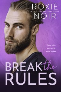 Review: Break the Rules by Roxie Noir