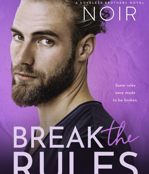 Review: Break the Rules by Roxie Noir