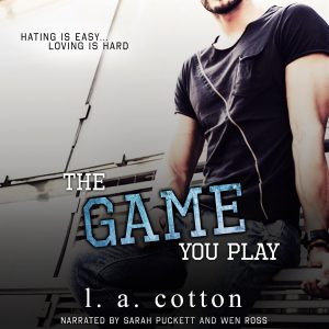 Release Blitz: The Game You Play by L. A. Cotton