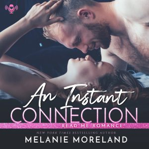 Audiobook Review: An Instant Connection by Melanie Moreland