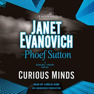Audiobook Review: Curious Minds by Janet Evanovich and Phoef Sutton
