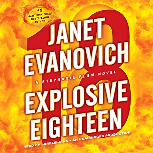 Audiobook Review: Explosive Eighteen by Janet Evanovich