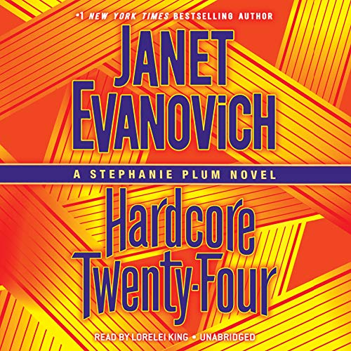 Audiobook Review: Hardcore Twenty-Four by Janet Evanovich