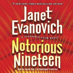 Audiobook Review: Notorious Nineteen by Janet Evanovich