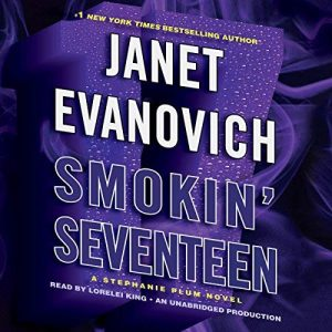 Audiobook Review: Smokin' Seventeen by Janet Evanovich