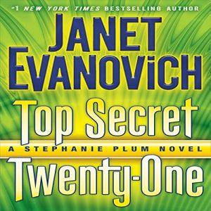 Audiobook Review: Top Secret Twenty-One by Janet Evanovich