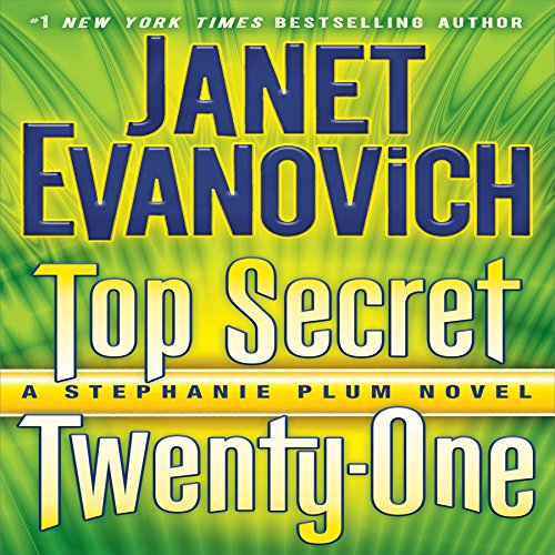 Audiobook Review: Top Secret Twenty-One by Janet Evanovich