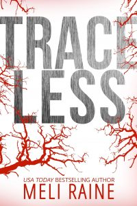 Review: Traceless by Meli Raine