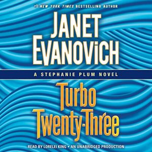 Audiobook Review: Turbo Twenty-Three by Janet Evanovich